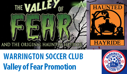 Warrington Soccer Club and The Valley of Fear Partner For Fright, Fear, and Fun!!